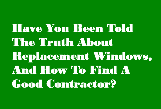 The Truth About Replacement Windows - Discount Windows MN